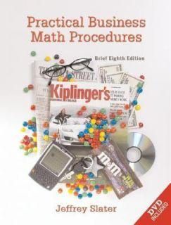 Practical Business Math Procedures with DVD and Business Math Handbook
