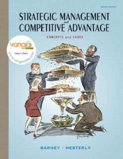 Strategic Management and Competitive Advantage Concepts and Cases by