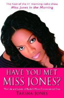 Have You Met Miss Jones The Life and Loves of Radios Most