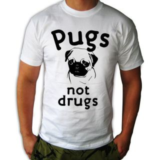 PUGS NOT DRUGS T SHIRT DOG FUNNY MENS WOMENS NEW ALL SIZES