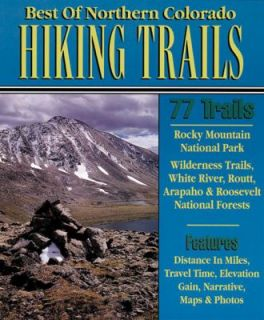 Best of Northern Colorado Hiking Trails by Outdoor Books and Maps 1998