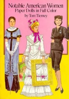 Notable American Women Paper Dolls in Full Color by Tom Tierney 1989