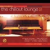 The Chillout Lounge, Vol. 2 CD, Oct 2001, 2 Discs, Smooth Records