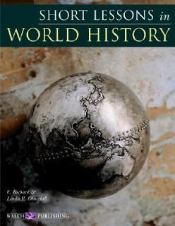 Short Lessons in World History by Linda R. Churchill and E. Richard