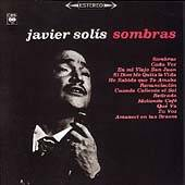 Sombras by Javier Solis CD, Jul 1993, Sony Music Distribution USA
