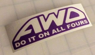 AWD Do It On All Fours Diecut Sticker Decal Vinyl Car illest JDM
