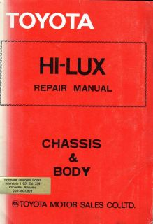 Toyota Hi LUX Repair manual Chassis & Body. Toyota Motor sales Co