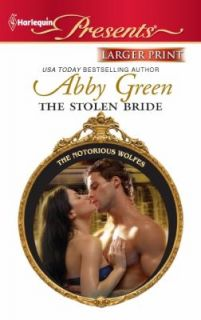 The Stolen Bride 3012 by Abby Green 2011, Paperback, Large Type