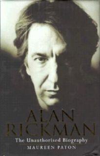 Alan Rickman  The Unauthorised Biography by Maureen Paton (1997