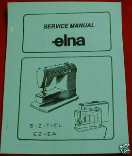 Elna Supermatic Plana Transforma Zig Zag Sewing Machine Service Manual