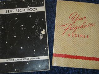 Books Star Recipe Detroit Vapor Stove Company/Your Frigidaire Recipes