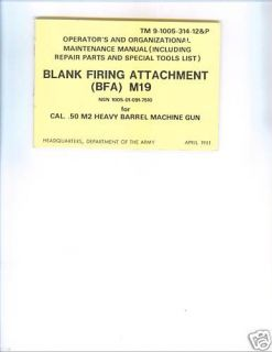 Blank Firing Attachment M19 for Cal .50 M2 Machine Gun