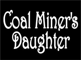 Coal Miners Daughter lyric car truck window laptop vinyl decal