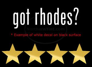 got rhodes? Vinyl wall art truck car decal sticker