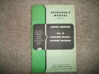 Vintage John Deere 8 caster wheel power Mower Operators manual