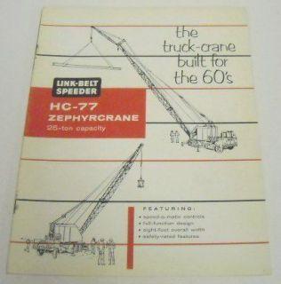 Link Belt Speeder 1964 HC 77 Truck Crane Sales Brochure