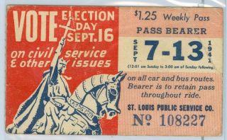1941 TRANSIT TICKET/PASS St. Louis Public Service Co. VOTE ELECTION