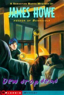 Dew Drop Dead, James Howe, Acceptable Book