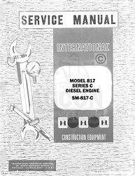 International 817 C Diesel Engine Service Manual SM 187