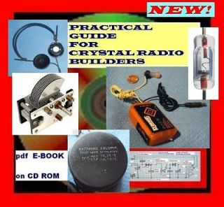 PRACTICAL GUIDE FOR CRYSTAL RADIO BUILDERS+FREE LIBRARY ALL ON CD ROM