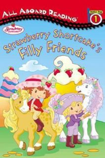 Strawberry Shortcakes Filly Friends All Aboard Reading Station Stop 1