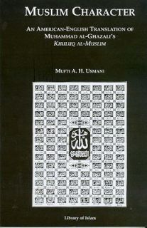 Muslim Character An American English Translation of Muhammad Al