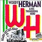 Woody Herman & His Orchestra , Audio CD, Ready Get Set Jump