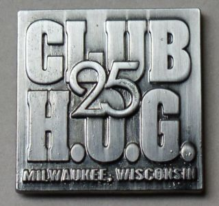 CLUB HOG MILWAUKEE WISCONSIN 25th 2008 NATIONAL RALLY VEST PIN