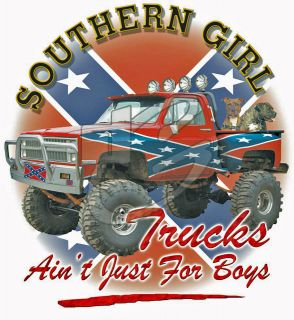 Dixie Rebel SOUTHERN GIRL TRUCKS ANIT JUST FOR BOYS