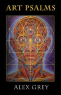 Art Psalms, Alex Grey, Excellent Book