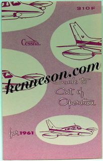 Cessna Aircraft 310F 1961 Airplane Guide to Cost of Operation Dealer