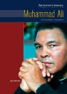 Muhammad Ali Heavyweight Champion (Black Americans of Achievement)