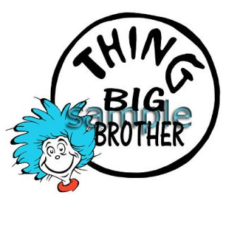DR. SEUSS THING BIG BROTHER IRON ON TRANSFER 3 SIZES! FOR LIGHT OR