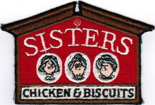 Old uniform patch die cut SISTERS CHICKEN and BISCUITS women pictured