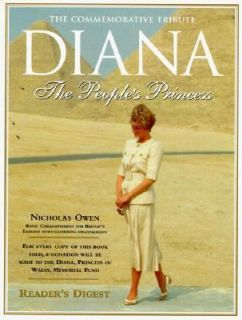 Diana The Peoples Princess, A Celebration of Her Life and Legacy by