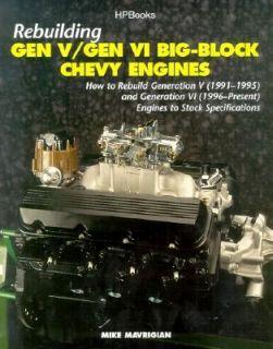 Rebuilding Gen V Gen VI Big Block Chevy Engines How to Rebuild