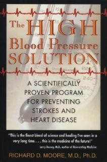 The High Blood Pressure Solution A Scientifically Proven Program for