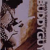 Buddys Baddest The Best Of Buddy Guy by Buddy Guy CD, Jun 1999