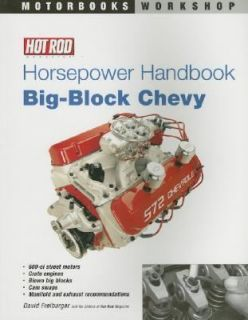 Hot Rod Horsepower Handbook Big Block Chevy by Hot Rod Magazine Staff