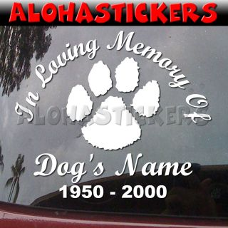 LOVING MEMORY OF DOG PAW RIP Car Truck Vinyl Decal Window Sticker R59