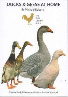 Ducks and Geese at Home NEW BOOK Poultry Hatching Eggs Latest 2012