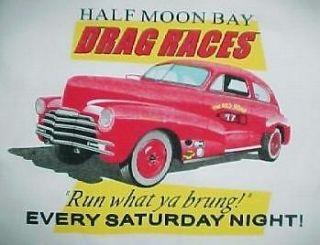 Half Moon Bay Ca Drag Strip Automobile car racing shirt California