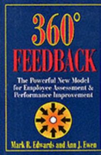 360 Degree Feedback The Powerful New Model for Employee Assessment and