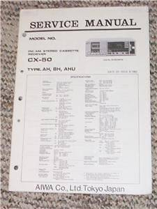 AIWA CX 50 Stereo Cassette Receiver Service Manual