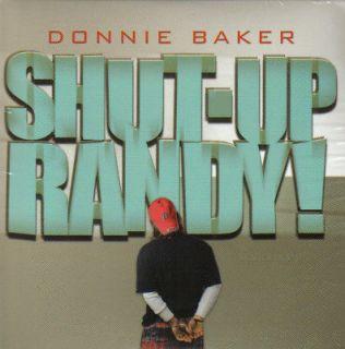Bob And Tom   Shut Up Randy   Donnie Baker   CD   NEW
