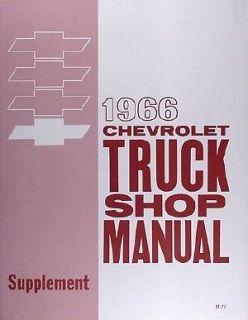 CHEVROLET 1966 Truck Shop Manual 66 Chevy Pickup