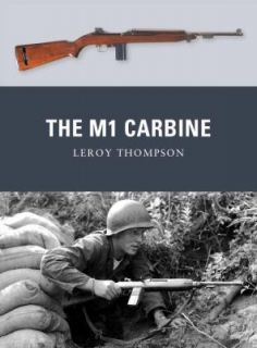 The M1 Carbine by Leroy Thompson 2011, Paperback