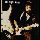 Blues by Eric Clapton CD, Jun 1999, 2 Discs, Polydor