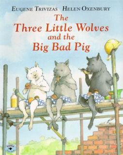 Wolves and the Big Bad Pig by Eugene Trivizas 1997, Paperback