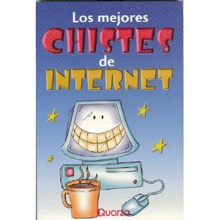 chistes de internet (Spanish Edition) (9789685270861): Anonimo: Books